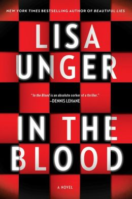 In The Blood by Lisa Unger