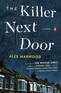 The Killer Next Door by Alex Marwood