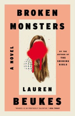 Broken Monsters by Lauren Beukes (US Cover)