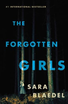 The Forgotten Girls by Sara Bladel