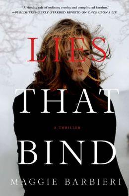 Lies That Bind by Maggie Barbieri