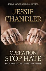 Operation Stop Hate  by Jessie Chandler